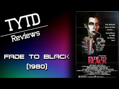 Fade To Black (1980) - TYTD Reviews