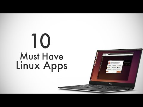10 Must Have Linux Apps You Should Use