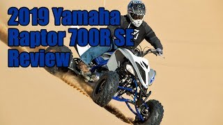 4. 2019 Yamaha Raptor 700R SE Review