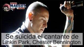 El Vocalista y líder del grupo estadunidense Linkin Park, Chester Bennington, se suicidó este jueves a los 41 años de edad.La noticia fue confirmada por medios especializados como TMZ.Fuentes policiales dijeron al medio que el cantante se ahorcó en una residencia privada en Palos Verdes Estates, en el condado de Los Ángeles, California.Su cuerpo fue descubierto este jueves justo antes de las 9 AM (tiempo de LA).Bennington se casó en dos ocasiones y tuvo seis hijos.