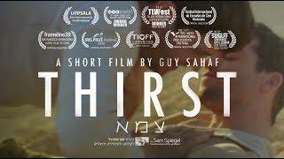 Video Thirst | צמא (LGBT gay short film) MP3, 3GP, MP4, WEBM, AVI, FLV Februari 2019