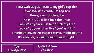 Tyga - Freestyle #051 (Lyrics)