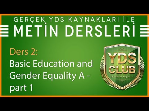 YDS Metin Dersleri 2 - Basic Education And Gender Equality A - Part 1