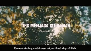 TIPS MENJAGA ISTIQOMAH By: uni alfi
