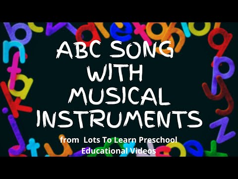 Learn the Alphabet/ ABCs with Musical Instruments
