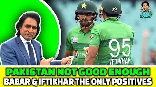 Pakistan not good enough | Babar & Iftikhar the only positives | 2nd T20