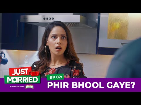 Teeli | Just Married | Episode 2 | Phir Bhool Gaye? | Web Series