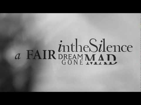 In the Silence - A Fair Dream Gone Mad - 04 - Beneath these Falling Leaves online metal music video by IN THE SILENCE
