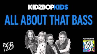 Video KIDZ BOP Kids - All About That Bass (KIDZ BOP 27) MP3, 3GP, MP4, WEBM, AVI, FLV Desember 2018