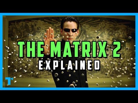 The Matrix Reloaded, Explained - What Would Neo Do?