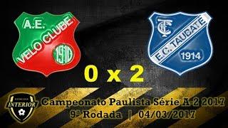 Campeonato Paulista Série A-2 2017 9ª Rodada 04/03/2017 Estádio Benito Agnelo Castellano Rio Claro - SP Associação Esportiva Velo Clube Rioclarense 0 x 2 Esp...