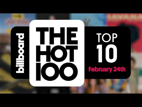 Early Release! Billboard Hot 100 Top 10 February 24th 2018 Countdown | Official