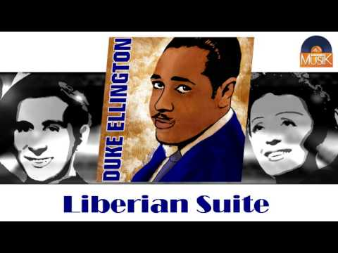 Duke Ellington - Liberian Suite (HD) Officiel Seniors Musik online metal music video by DUKE ELLINGTON