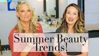 Summer Beauty Trends 2017 with Susan Yara of Mixed Makeup!