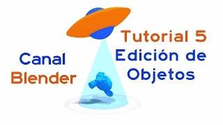 Curso Blender - 05 – Edición de Objetos