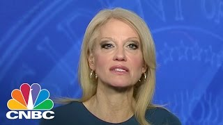Kellyanne Conway: Keeping US Safe Is President Trump's First Objective | Squawk Box | CNBC
