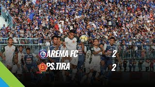 Video [Pekan 16] Cuplikan Pertandingan Arema FC vs PS.TIRA, 15 Juli 2018 MP3, 3GP, MP4, WEBM, AVI, FLV Juli 2018