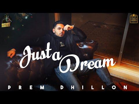 Just a Dream (Full Video) Prem Dhillon | Opi Music | Latest Punjabi Songs 2020/2021
