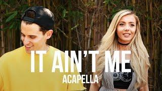 Video Kygo, Selena Gomez - It Ain't Me [ACAPELLA] MP3, 3GP, MP4, WEBM, AVI, FLV Maret 2018
