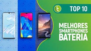 Tudocelular - TOP 10 SMARTPHONES COM MELHOR BATERIA  JULHO DE 2019