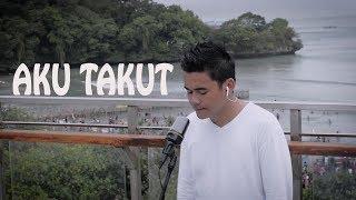 Aku Takut - Repvblik (Cover) by Abbil Art