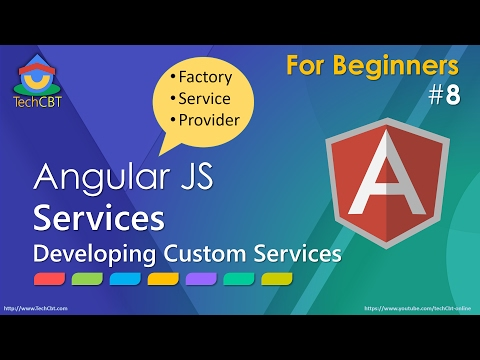 AngularJS: Developing Custom Services (factory vs service vs Provider)