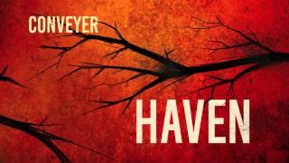 """Download Lagu Conveyer """"Haven"""" Mp3"""