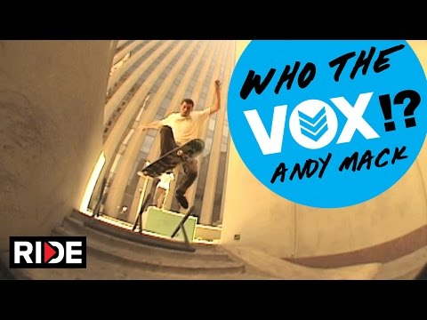 Andy Mack - Who The VOX!?