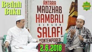 Video Antara Madzhab Hambali & Salafi Kontemporer - Ustadz Al Fitri, Lc., M.Pd MP3, 3GP, MP4, WEBM, AVI, FLV Agustus 2018