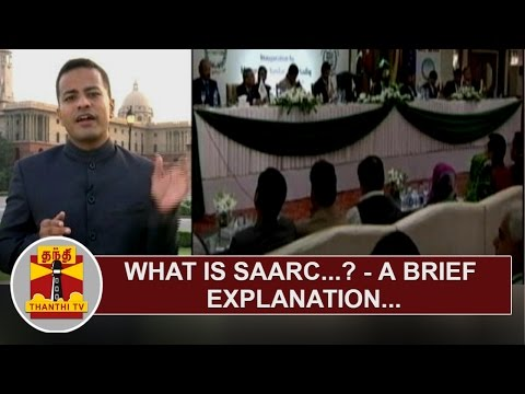 What-is-SAARC-A-Brief-Explanation-by-our-News-Correspondent-Thanthi-TV