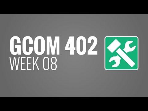 GCOM 402 - Week 08