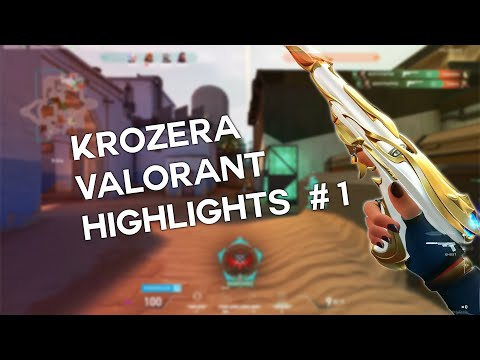 KROZERA VALORANT HIGHLIGHTS #1