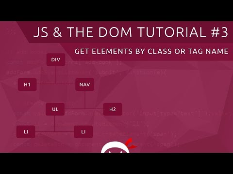 JavaScript DOM Tutorial #3 - Get Elements By Class Or Tag