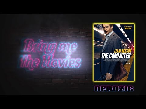 Bring Me The Movies: The Commuter (Filmkritik)