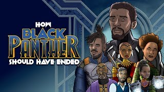 Video How Black Panther Should Have Ended - Animated Parody MP3, 3GP, MP4, WEBM, AVI, FLV Mei 2019
