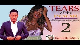 Tears of the Poor Nigerian Movie [Part 2] - Chika Ike, Frank Artus