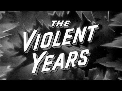 THE VIOLENT YEARS [Official Theatrical Trailer - AGFA]