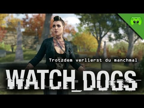 WATCH DOGS # 32 - Trotzdem verlierst du manchmal  «»  Let's Play Watch dogs | HD