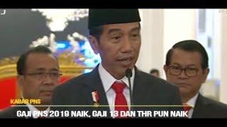 Download Video Gaji PNS 2019 Naik, Jokowi: Gaji 13 dan THR Ikut Naik PNS Sejahtera MP3 3GP MP4