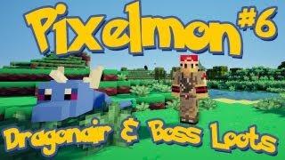 Pixelmon Minecraft Pokemon Mod Season 2 Lets Play! Episode 6 - Dragonair and Boss Loots!