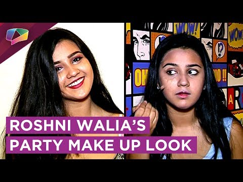 Roshni Walia Shares Her Party Make Up Look | Exclu