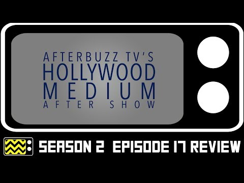 Hollywood Medium Season 2 Episode 17 Review & After Show   AfterBuzz TV