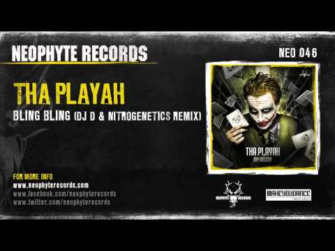 Tha Playah - Bling Bling (DJ D & Nitrogenetics Remix)