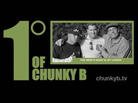 One Degree of Chunky B - Episode 5 - Jay Larson