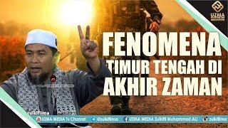 Video FENOMENA TIMUR TENGAH DI AKHIR ZAMAN | UST. ZULKIFLI MUHAMMAD ALI, LC., MA. MP3, 3GP, MP4, WEBM, AVI, FLV Juni 2019