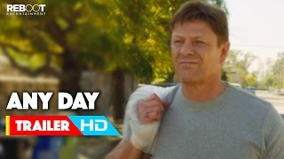 Nonton  Any Day  Official Trailer  1  2015  Sean Bean  Kate Walsh  Eva Longoria Movie Hd Film Subtitle Indonesia Streaming Movie Download