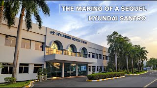 Hyundai Santro - The Making of a Sequel | Sponsored Feature
