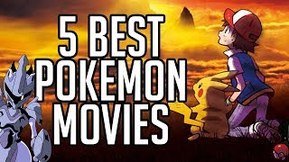 Nonton 5 Best Pokemon Movies Of All Time  Film Subtitle Indonesia Streaming Movie Download
