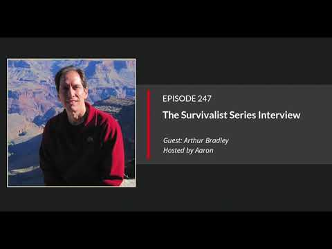E247: Arthur Bradley On The Survivalist Series Interview