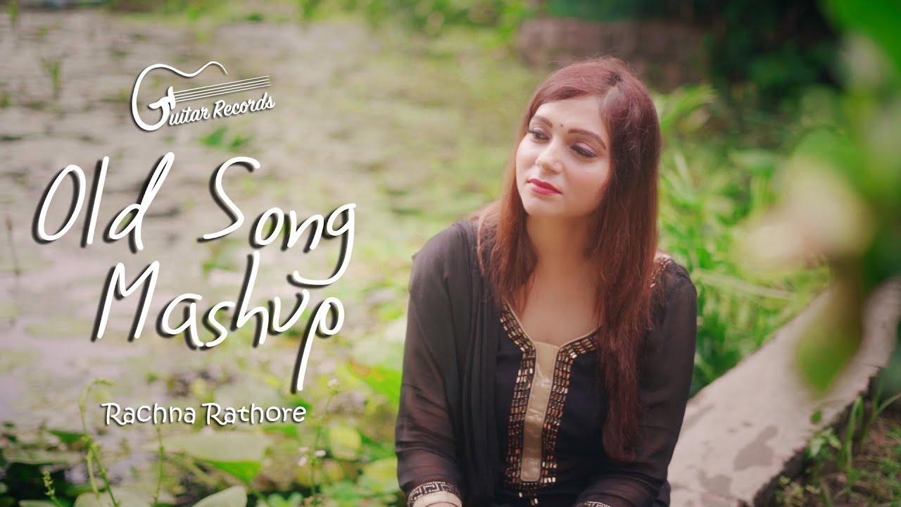 Old  Bollywood Songs Mashup | Rachna Rathore Bhaduria | White Guitar Records